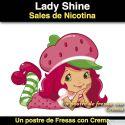 Lady Shine (Sal de Nicotina)